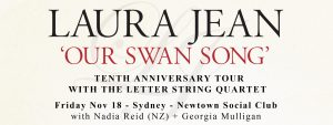 Laura Jean Our Swan Song
